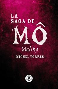 LA SAGA DE MO : MALIKA