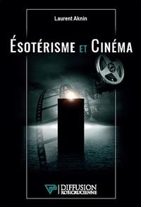 ESOTERISME ET CINEMA