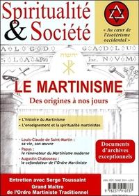 LE MARTINISME - DES ORIGINES A NOS JOURS
