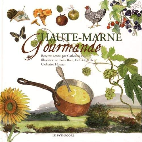 HAUTE-MARNE GOURMANDE