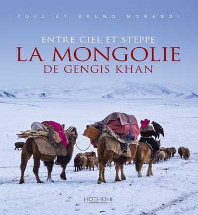 LA MONGOLIE DE GENGIS KHAN