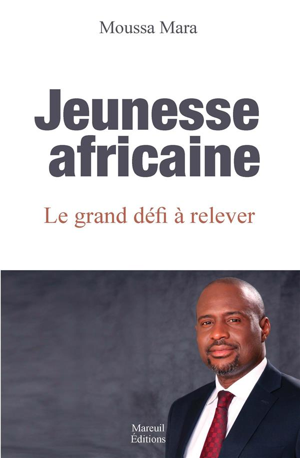 JEUNESSE AFRICAINE LE GRAND DEFI A RELEVER