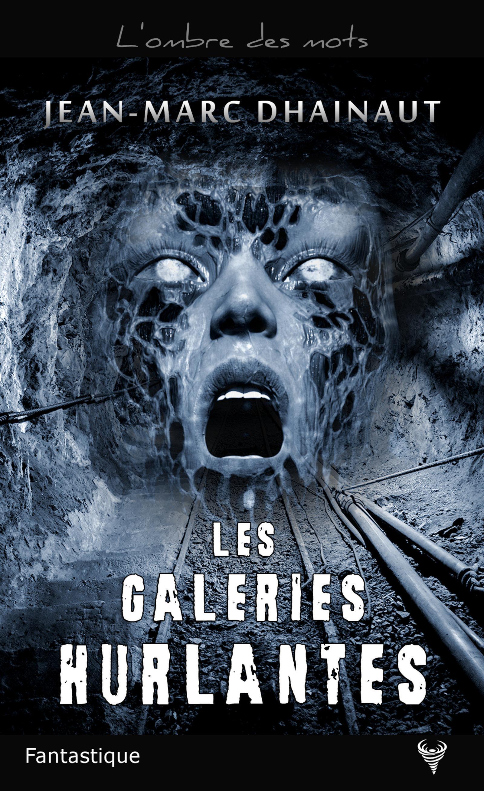 LES GALERIES HURLANTES