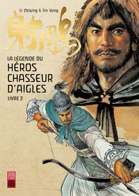 HEROS CHASSEUR D'AIGLE T2 LA LEGENDE DU HEROS CHASSEUR D'AIGLE T2