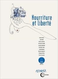 NOURRITURE & LIBERTE