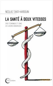 SANTE A DEUX VITESSES (LA)