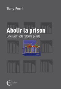 ABOLIR LA PRISON
