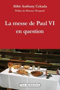 LA MESSE DE PAUL VI EN QUESTION