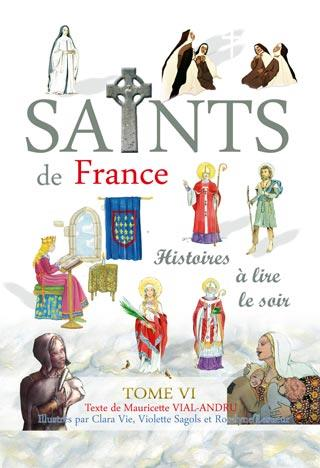 """SAINTS DE FRANCE"" TOME 6"