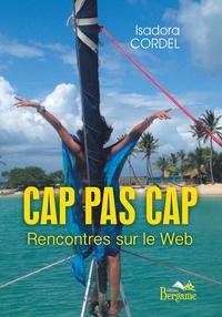 CAP PAS CAP RENCONTRES SUR LE WEB