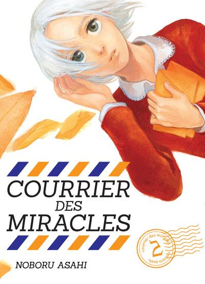 COURRIER DES MIRACLES - TOME 2