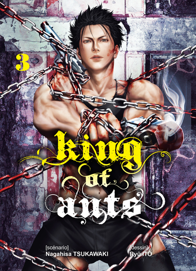 KING OF ANTS - TOME 3