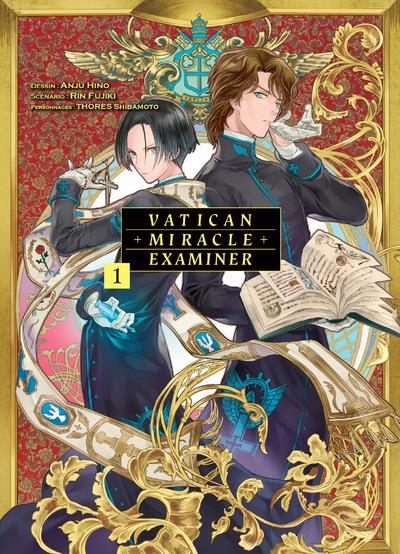 VATICAN MIRACLE EXAMINER - TOME 1