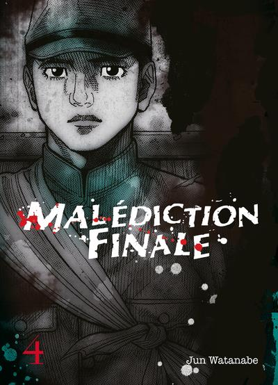 MALEDICTION FINALE - TOME 4 - VOL04