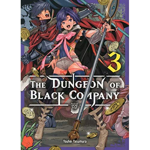 THE DUNGEON OF BLACK COMPANY - TOME 3 - VOL03