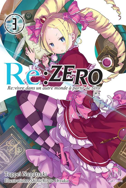 RE:ZERO - RE:VIVRE DANS UN AUTRE MONDE A PARTIR DE ZERO - TOME 3 - VOL03