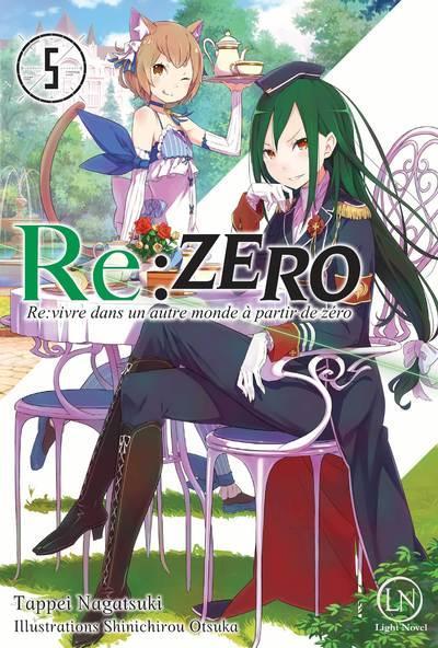"""RE:ZERO """"RE:VIVRE DANS UN AUTRE MONDE A PARTIR DE ZERO"""" - TOME 5 - VOLUME 05"""