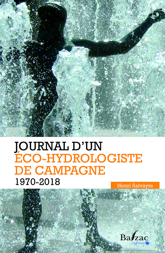 JOURNAL D'UN ECO-HYDROLOGISTE DE CAMPAGNE (1622-1775)