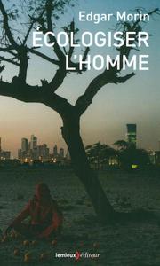 ECOLOGISER L'HOMME