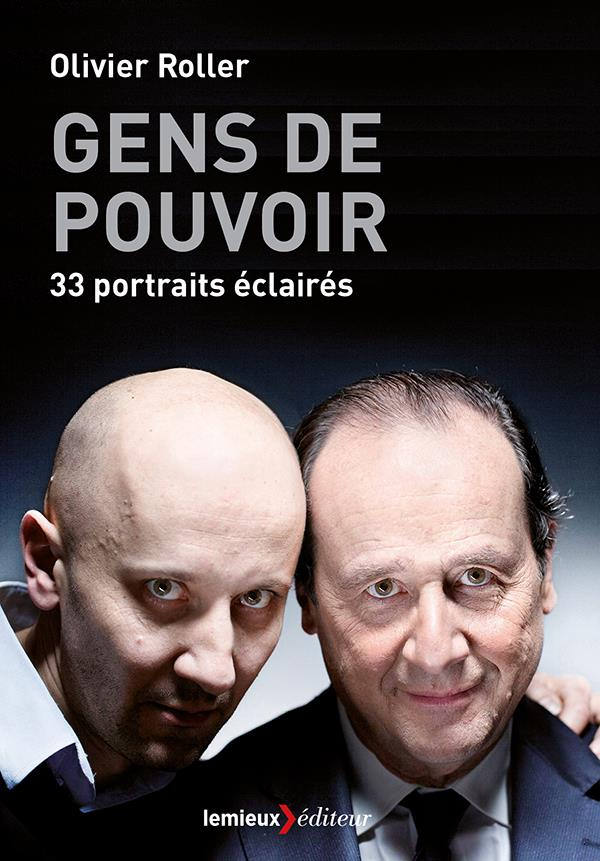 GENS DE POUVOIR - 33 PORTRAITS ECLAIRES