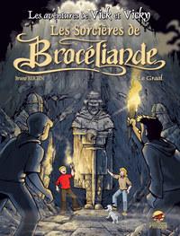 VICK ET VICKY T.10 - LES SORCIERES DE BROCELIANDE - LE GRAAL