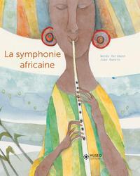 LA SYMPHONIE AFRICAINE