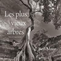 LES PLUS VIEUX ARBRES - PREFACE DE GEORGES FETERMAN