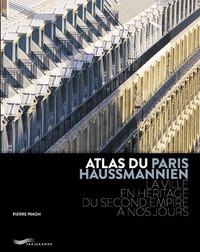 ATLAS DU PARIS HAUSSMANNIEN 2ED