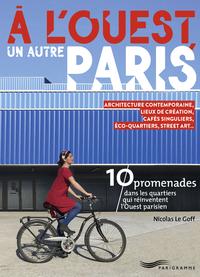 A L OUEST  UN AUTRE PARIS