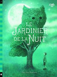 LE JARDINIER DE LA NUIT - TOME 0 - LE JARDINIER DE LA NUIT