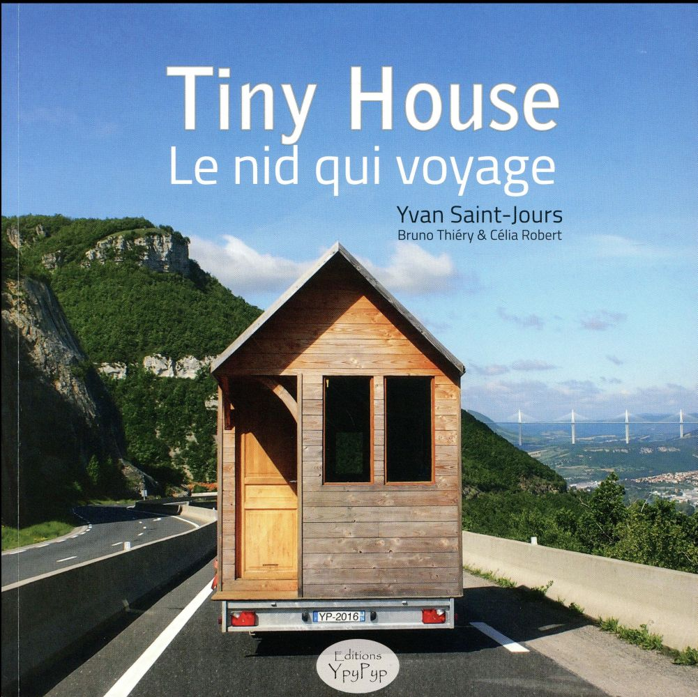TINY HOUSE LE NID QUI VOYAGE