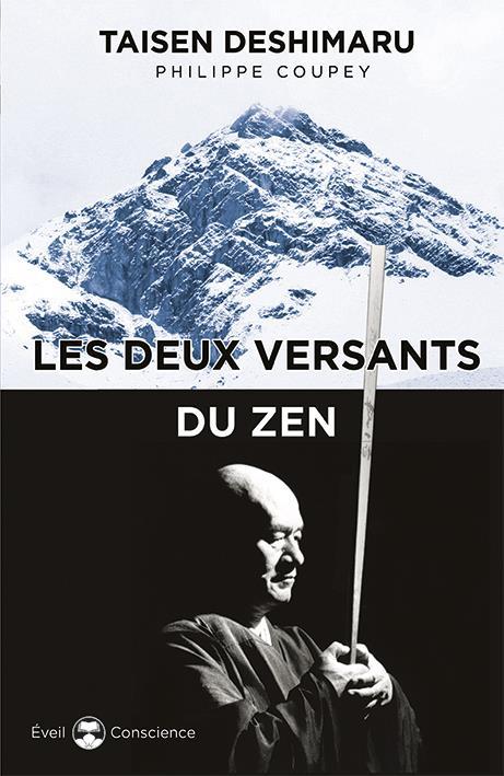 DEUX VERSANTS DU ZEN (LES)