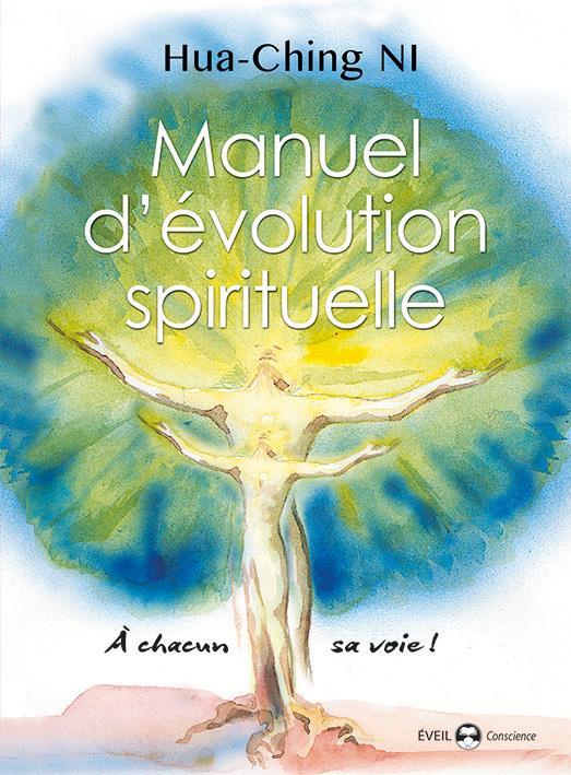 MANUEL D'EVOLUTION SPIRITUELLE