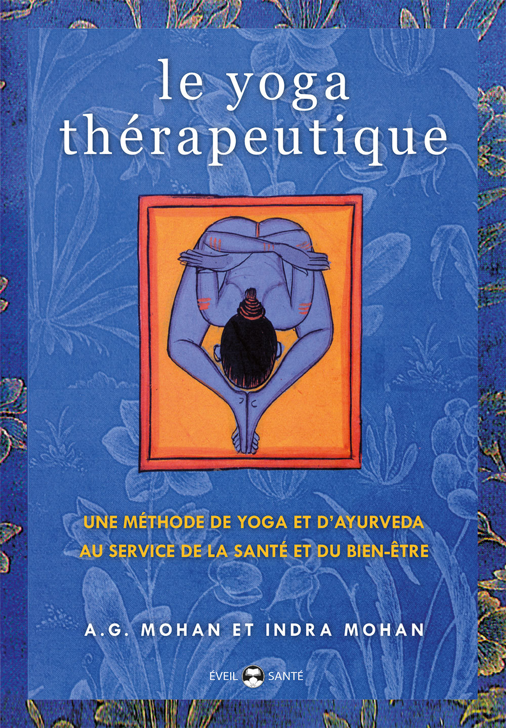 YOGA THERAPEUTIQUE (LE)