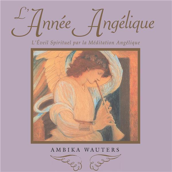 ANNEE ANGELIQUE (L')