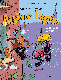 UNE AVENTURE DE ARSENE LUPIN - CASH-CASH A PANAME