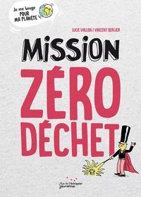 MISSION ZERO DECHET