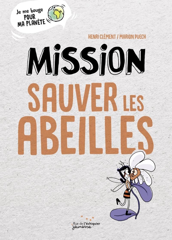 MISSION SAUVER LES ABEILLES
