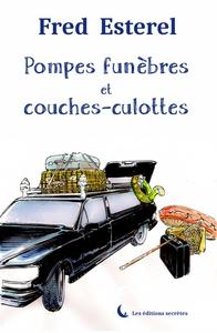 POMPES FUNEBRES ET COUCHES-CULOTTES