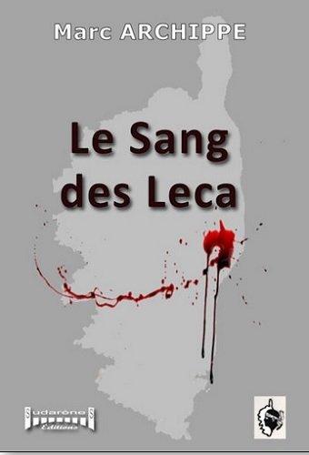 Le sang des Leca