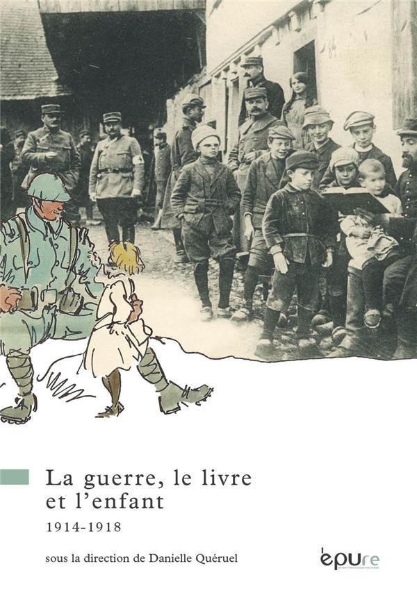 LA GUERRE, LE LIVRE ET L'ENFANT