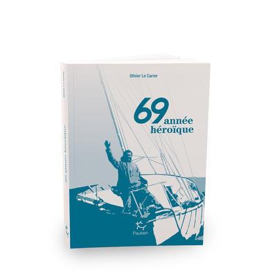 69 ANNEE HEROIQUE