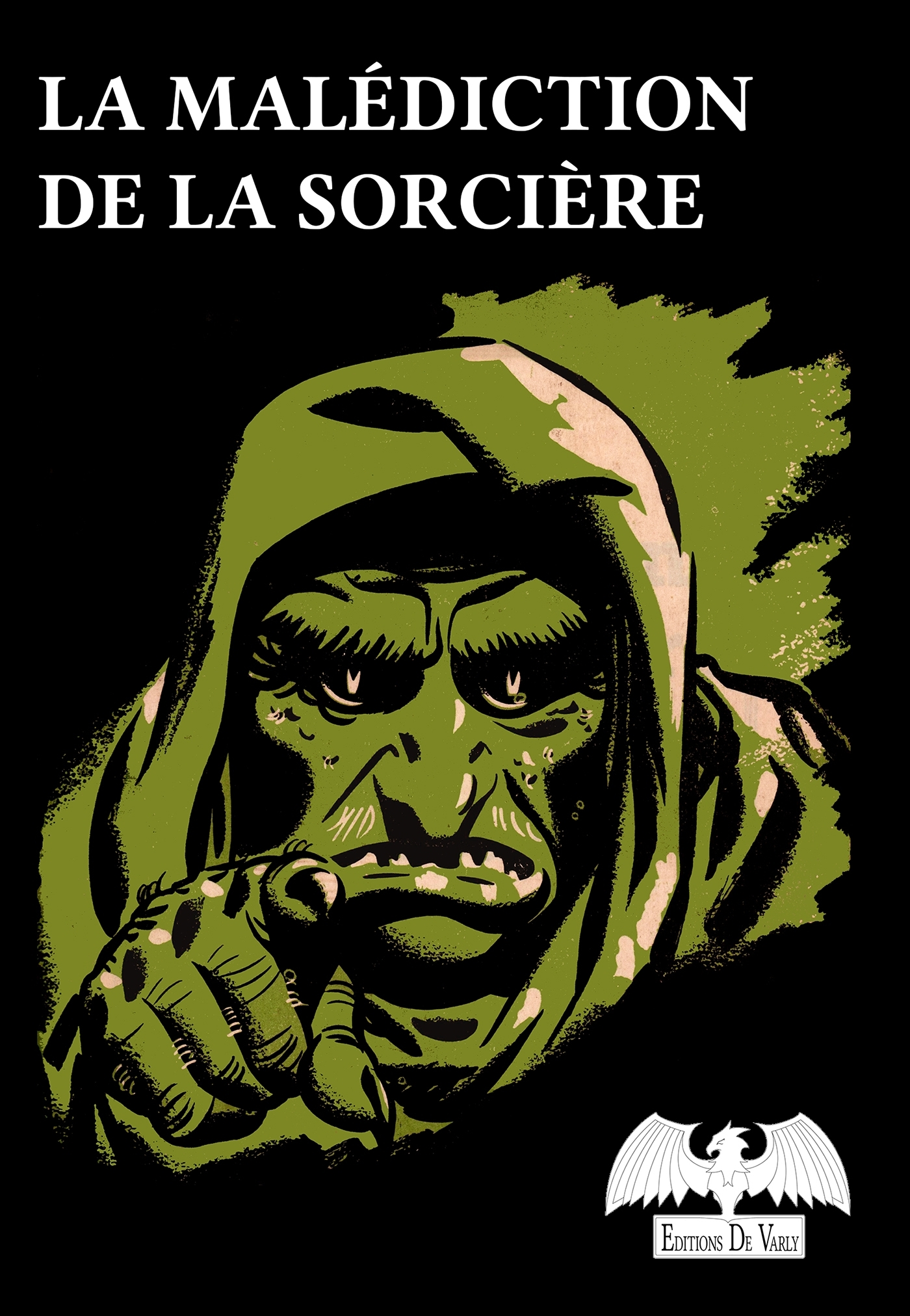 LA MALEDICTION DE LA SORCIERE