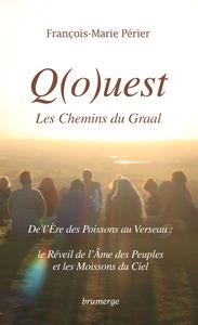 Q(O)UEST, DE L'ERE DES POISSONS AU VERSEAU