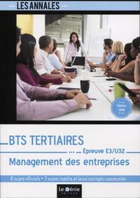 BTS TERTIAIRES - MANAGEMENT DES ENTREPRISES EPREUVE E3-U32
