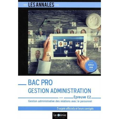 BAC PRO GESTION-ADMINISTRATION - EPREUVE E2