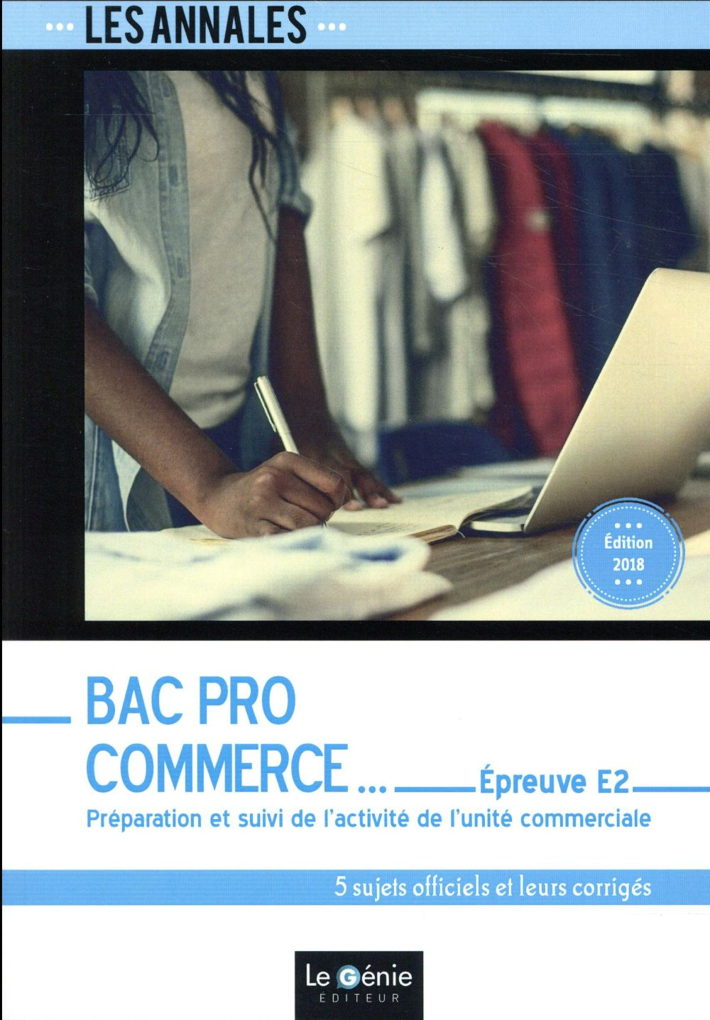 BAC PRO COMMERCE - EPREUVE E2