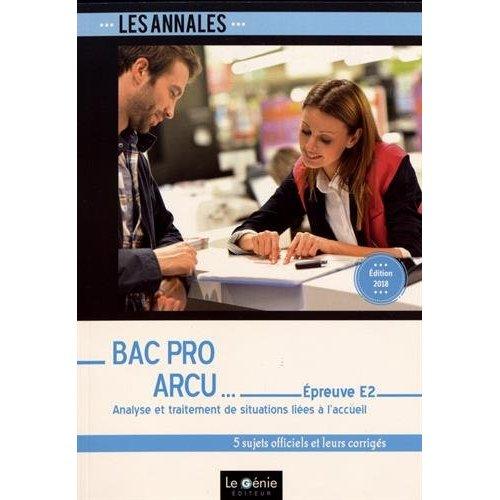 BAC PRO ARCU - EPREUVE E2