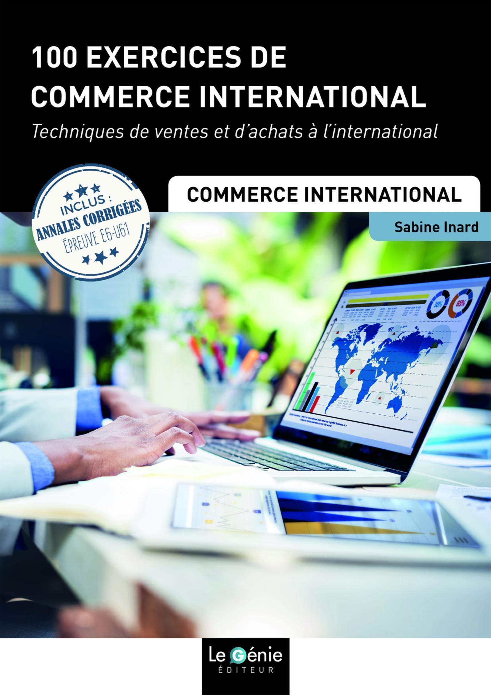 100 EXERCICES DE COMMERCE INTERNATIONAL