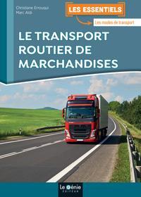LE TRANSPORT ROUTIER DE MARCHANDISES
